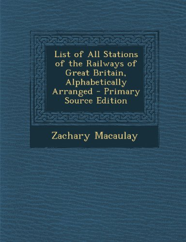 List of All Stations of the Railways of Great Britain, Alphabetically Arranged
