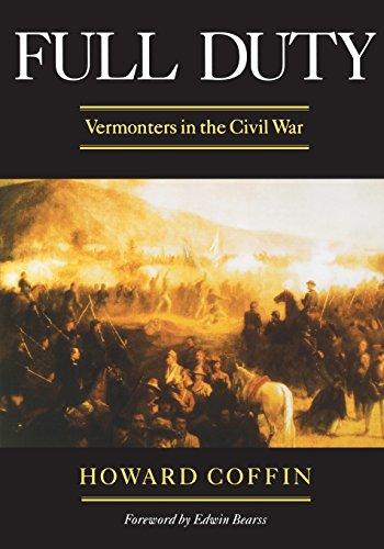 Full Duty: Vermonters in the Civil War (Regional Interest)