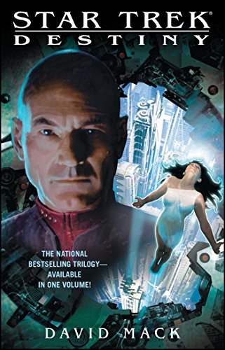 Star Trek: Destiny (Star Trek: The Next Generation) (English Edition)