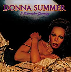 Donna Summer / I Remember Yesterday