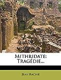 Mithridate - Trag Die... - Nabu Press - 17/01/2012
