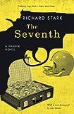 The Seventh: A Parker Novel (Parker Novels)