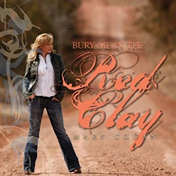 Bury Me In the Red Clay