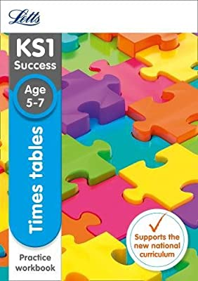 Letts KS1 Revision Success - New Curriculum ? Times Tables Ages 5-7 Practice Workbook by Letts