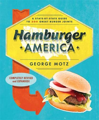 Hamburger America: A State State Guide to 200 Great Burger Joints Idioma Inglés