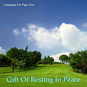 Gift of Resting in Peace