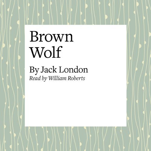 Brown Wolf audiobook cover art