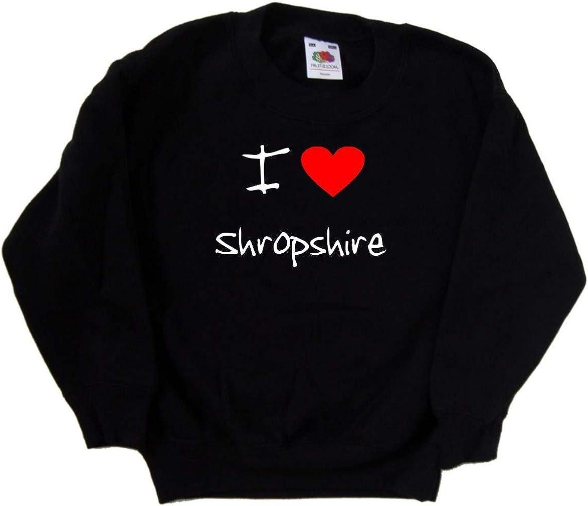 I Love Heart Shropshire Sweatshirt Latest item Kids Free Shipping Cheap Bargain Gift Black