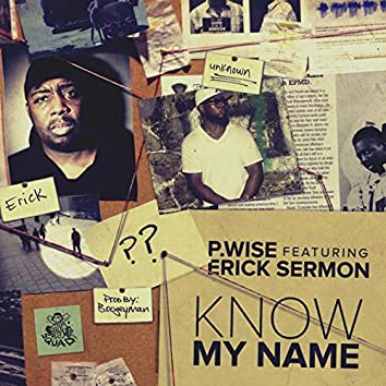 Know My Name ft Erick Sermon