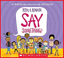 Say Something! by [Peter H. Reynolds]