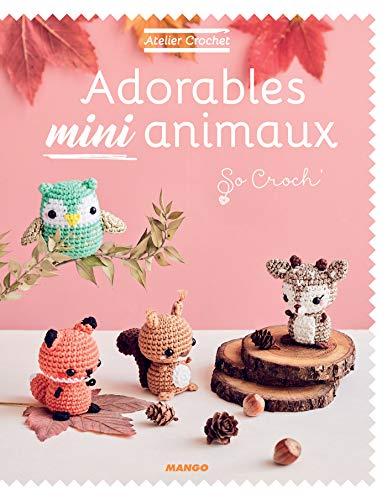 Adorables mini animaux (Atelier crochet)
