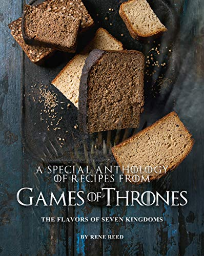 A Special Anthology of Recipes from Games of Thrones: The Flavors of Seven Kingdoms (English Edition)
