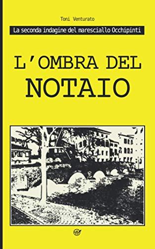 L'ombra del notaio: La seconda indagine del maresciallo Occhipinti