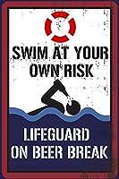 あなた自身の危険マークで水泳を警告する、面白いプールの壁の装飾金属マーク、スズのポスターの壁挂け板水泳マークの屋内外プールホテルホームビジネス、8x12インチ