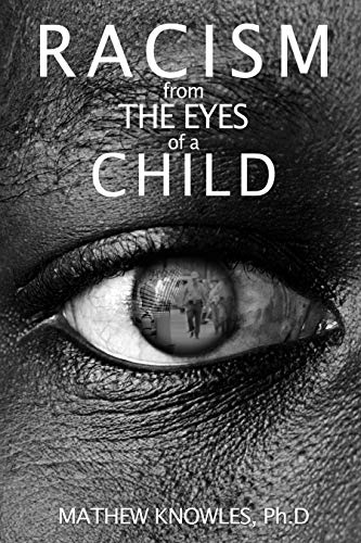 Racism From the Eyes of a Child (English Edition)