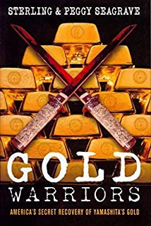 Gold Warriors Americas Secret Recovery of Yamashitas Gold by Sterling Seagrave, Peggy Seagrave [Verso,2005] (Paperback) Revised edition