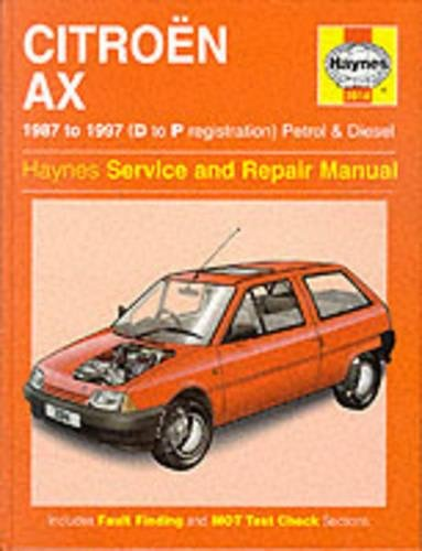Citroen AX Petrol & Diesel (87 - 97) Haynes Repair Manual (Haynes Service and Repair Manuals)