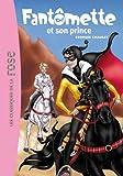 Fantômette 12 - Fantômette et son...