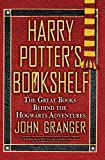 Harry Potter's Bookshelf - The Great Books behind the Hogwarts Adventures