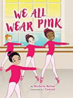 We All Wear Pink