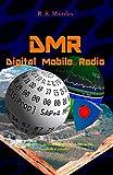 DMR - Digital Mobile Radio: Su tratamiento, demodulación, decodificación, análisis y estudio