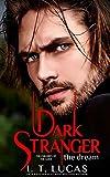 Dark Stranger The Dream (The Children Of The Gods Paranormal Romance)