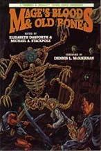 Mage's Blood & Old Bones: A Tunnels & Trolls Anthology