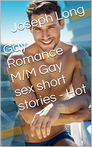 Gay Romance M M Gay Sex Short Stories Hot Kindle Edition By