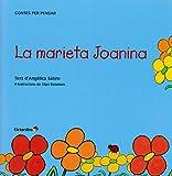 La marieta Joanina (Contes infantils / Contes per pensar)