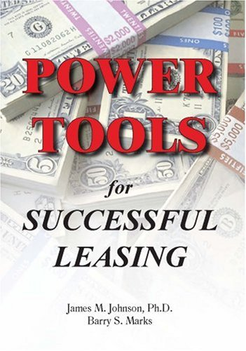 Compare Textbook Prices for Power Tools for Successful Leasing  ISBN 9780971239500 by Johnson, James M.,Marks, Barry S.
