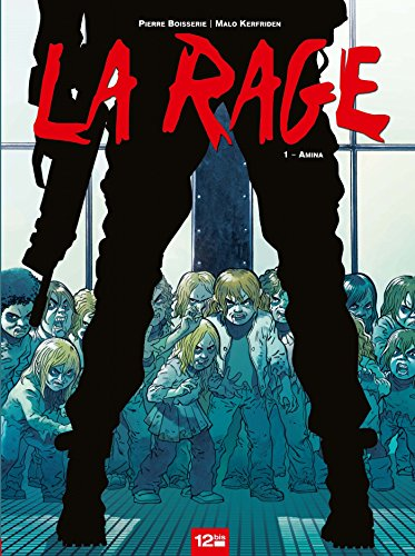 La Rage - Tome 01: Amina