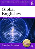 Global Englishes: A Resource Book for Students (Routledge English Language Introductions)