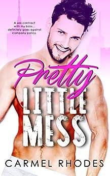 Pretty Little Mess by [Carmel Rhodes]