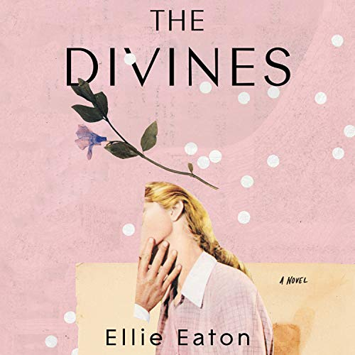 The Divines Audiobook By Ellie Eaton cover art