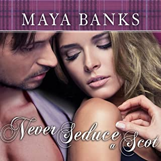 Never Seduce a Scot     Montgomerys and Armstrongs, Book 1              Written by:                                                                                                                                 Maya Banks                               Narrated by:                                                                                                                                 Kirsten Potter                      Length: 10 hrs and 10 mins     8 ratings     Overall 4.8
