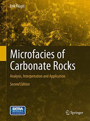 Microfacies of Carbonate Rocks: Analysis, Interpretation and Application