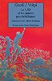Le LSD et les années psychédéliques - Entretiens avec Albert Hofmann