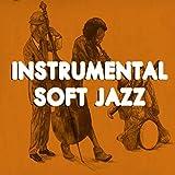 Instrumental Soft Jazz