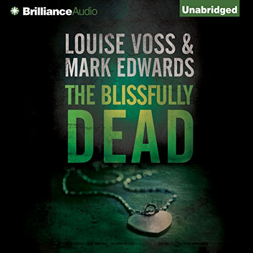 The Blissfully Dead audiobook cover art