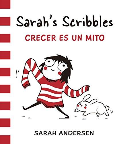 Sarah's Scribbles. Crecer Es Un Mito: 12 (Bridge)