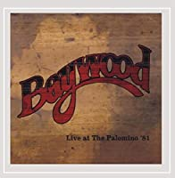 Baywood Live at the Palomino