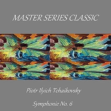 Master Series Classic - Piotr Ilyich Tchaikovsky - Symphonie No. 6