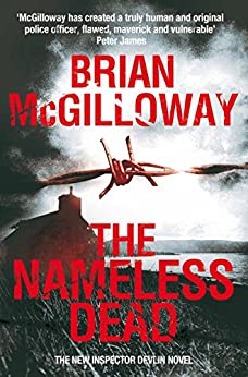 The Nameless Dead (Inspector Devlin Mystery Series Book 5) by [Brian McGilloway]