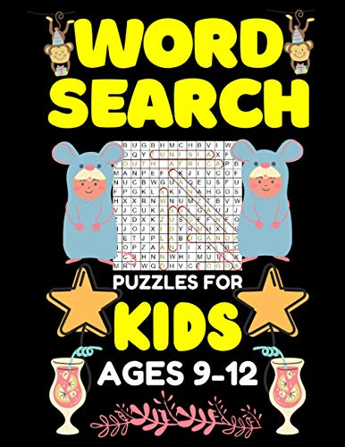 word search puzzles for kids ages 9-12: funny word search puzzles book for kids 9-12, funny activity puzzles book for kids 8-10, for learning word ... all ages of kids including popular vocabulary