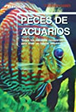 Peces de acuarios / Aquarium Fish (Todo Para Saber / Need to know)