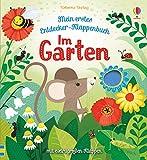 Mein erstes Entdecker-Klappenbuch: Im Garten: ab 10 Monaten