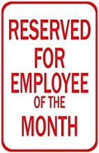 TNND Metal Sign 12x16 inches Reserved for Employee of The Month Aluminum Metal Sign