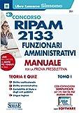 Concorso RIPAM 2133 funzionari amministrativi. Con software di simulazione: Concorso RIPAM...