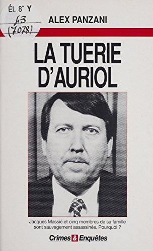La Tuerie d'Auriol (Crimes & enquêtes) (French Edition)