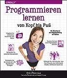 Programmieren lernen von Kopf bis Fuß: Ihr Einstieg in die Programmierung mit Python - Eric Freeman